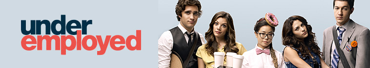 Underemployed S01E03 720p WEB-DL AAC2 0 H 264-KiNGS